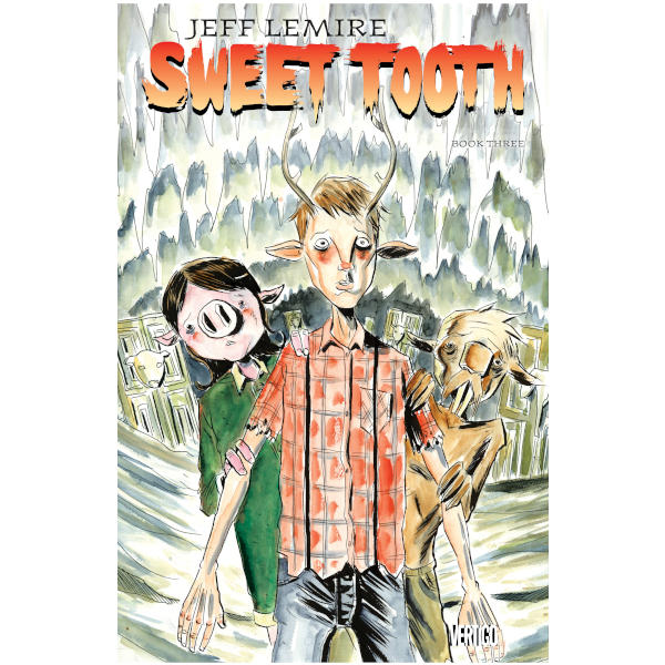 Sweet Tooth Book Three Softcover